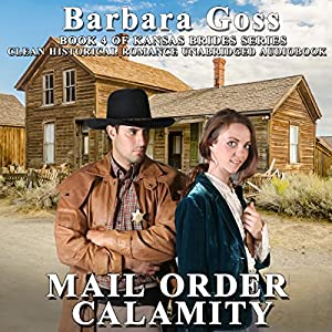Mail Order Calamity Audiobook