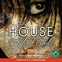 The House of Lost Souls Audiobook by F G Cottam Narrated by Peter Wickham