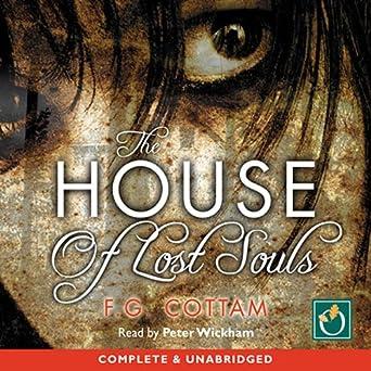 Superb Amazon Com The House Of Lost Souls Audible Audio Edition Download Free Architecture Designs Grimeyleaguecom