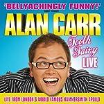 Alan Carr: Tooth Fairy Live | Alan Carr