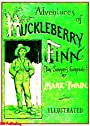 The Adventures of Huckleberry Finn (Complete & Illustrated by Edward W. Kemble)