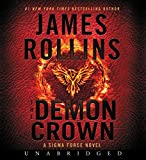 The Demon Crown CD: A Sigma Force Novel
