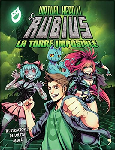 Virtual Hero II. La torre imposible: El Rubius ...