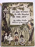 img - for In the Woods, in the Meadow, in the Sky book / textbook / text book