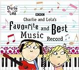 Charlie & Lolas Favourite & Be
