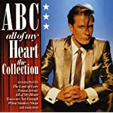All Of My Heart: The Collection /  Abc