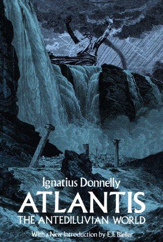 Atlantis, the Antediluvian World (Dover Occult) (1882 Dictionary)