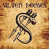 Silver Horses (Remastered 2016)