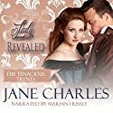 Lady Revealed: Tenacious Trents Novel Audiobook by Jane Charles Narrated by Marian Hussey