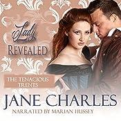 Lady Revealed: Tenacious Trents Novel   Jane Charles