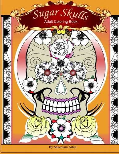 Sugar Skulls: Adult Coloring Book ebook