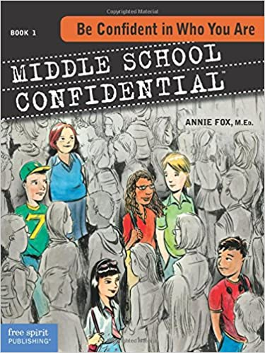 Amazon Com Be Confident In Who You Are Middle School Confidential