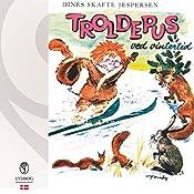Troldepus ved vintertid (Troldepus 4) | Dines Skafte Jespersen