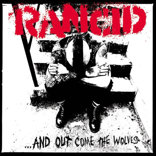 ...And Out Come The Wolves [Explicit]