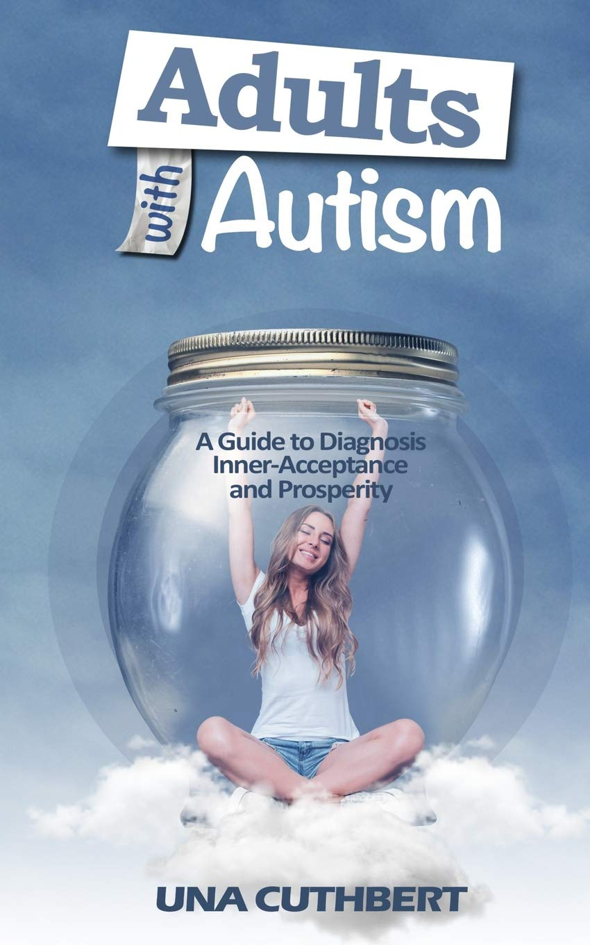Adults Autism Diagnosis Inner Acceptance Prosperity