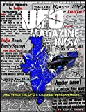 UFO Magazine India Vol - 4: The First UFO Magazine of India