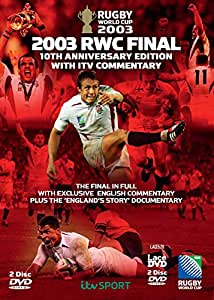 Rugby World Cup Final 2003 - 10th Anniversary Edition with ITV Commentary [DVD] [Reino Unido]