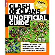 Clash of Clans: unofficial guide