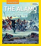 Front cover for the book Remember the Alamo: Texians, Tejanos, and Mexicans Tell Their Stories (Remember) by Paul Robert Walker