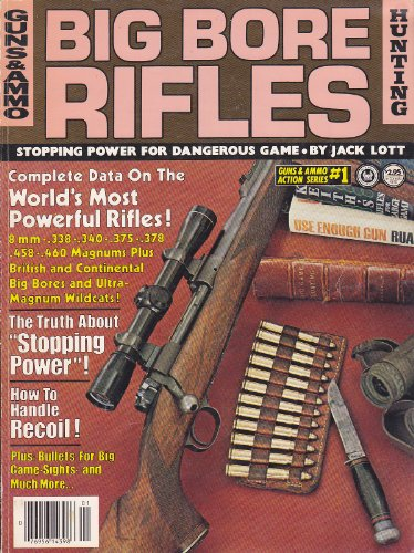 Big bore rifles (Guns & ammo action series)
