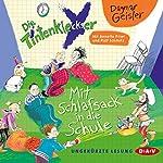 Mit Schlafsack in die Schule (Die Tintenkleckser 1)   Dagmar Geisler