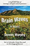 Brain Waves, Dennis Murphy, 1457506475