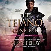 The Tejano Conflict: Cutter's Wars, Book 3 | Steve Perry