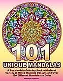 101 UNIQUE MANDALAS: A Big Mandala Coloring Book