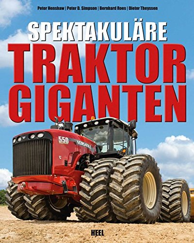 Spektakuläre Traktorgiganten