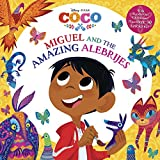 Miguel and the Amazing Alebrijes (Disney/Pixar Coco) (Pictureback(R))
