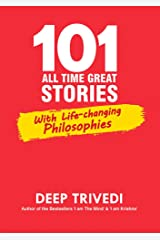 101 All Time Great Stories: With Life-changing Philosophies Kindle Edition