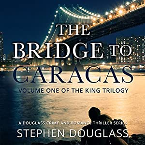 The Bridge to Caracas Audiobook