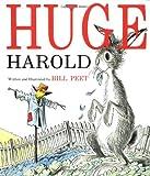 Huge Harold, Bill Peet, 039532923X