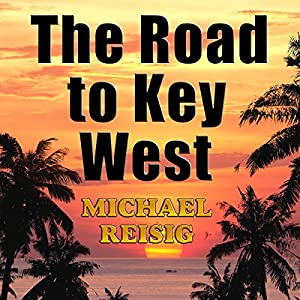 The Road to Key West Audiobook