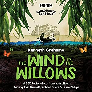 The Wind In The Willows (BBC Children's Classics) Performance