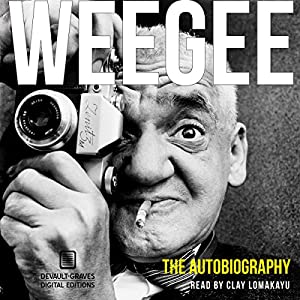 Weegee Audiobook