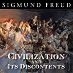 Civilization and Its Discontents | Sigmund Freud