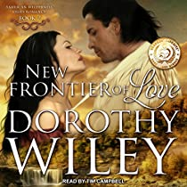 NEW FRONTIER OF LOVE: AMERICAN WILDERNESS SERIES, BOOK 2