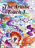 The Artist Touch 3, Christine M. Unwin, 0964271249