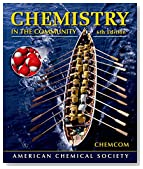 Chemistry in the Community: (ChemCom)