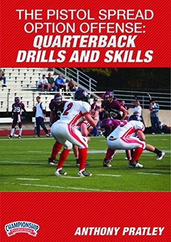 Quarterback Football Dvd (Championship Productions Anthony Pratley-the Pistol Spread Option Offense: Quarterback Drills and Skills DVD)