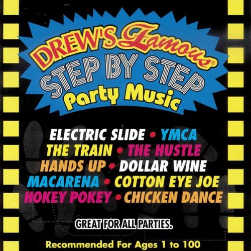 Drew Step - Drew's Famous Step By Step Party Music