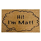 """Rubber-Cal """"Hi I'm Mat Coir Doormat Funny Doormats, 18 x 30-Inch"""