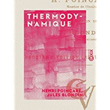 Thermodynamique: Leçons professées pendant le premier semestre 1888-89 (French Edition)