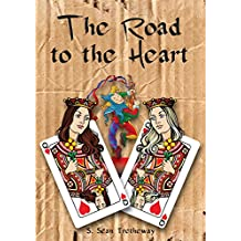 The Road to the Heart (The Roadless Traveller Book 2)