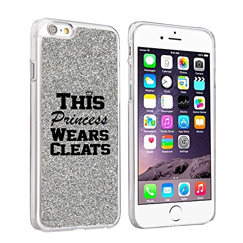 Softball Glitter (For Apple iPhone 6 Plus / 6s Plus Sparkle Glitter Bling Hard Back Case Cover This Princess Wears Cleats Softball Soccer Lacrosse (Silver))