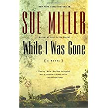 While I Was Gone (Oprah's Book Club)