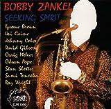 Bobby Zankel - Seeking Spirit