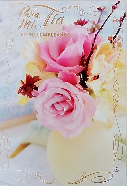 Happy Birthday Greeting Card.Amazon Com Para Mi Tia En Su Cumpleanos To My Aunt Happy