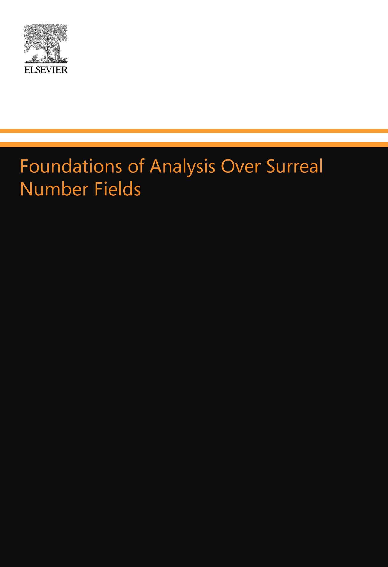 Foundations of Analysis Over Surreal Number Fields: Norman L